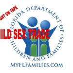 CAUGHT OF TAPE: Florida DCF hid child rape pornography of missing child sought by FBI