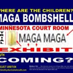 MAGA BOMBSHELL (COURT TRIAL EXHIBIT) TO BLOW IN MINNESOTA COURTROOM